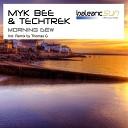 Myk Bee Tech Trek - Morning Dew Radio Cut