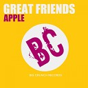 Apple - Great Friends Original Mix