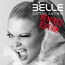 BELLE - Sisters Anthem Mike Moorish Remix