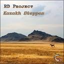 RD Project - Kazakh Steppes Original Mix