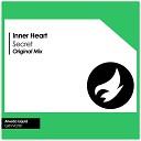 Inner Heart - Secret Original Mix