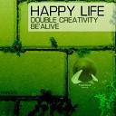 Be Alive - Beautiful Original Mix