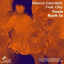 Marcus Gauntlett feat Oby - Fools Rush In Oded Nir Lounge Remix