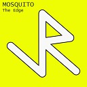 The Edge - Mosquito Nikkolas Research Karl Simon Remix