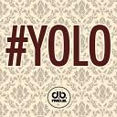 I MD B - YOLO Original Mix