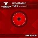 Lee Osborne - Yolo Original Mix