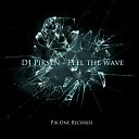 DJ Piksen - Feel The Wave Original Mix