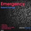 Roland Sandor - Emergency Niro Lassano Remix