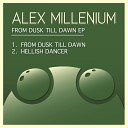 Alex MilLenium - From Dusk Til Dawn Original Mix