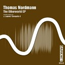 Thomas Nordmann - The Otherworld Original Mix