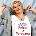 Armine Grigoryan - Privet iz Yerevana