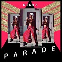 NISHA - Parade
