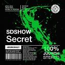 SDSHOW - Secret Original Mix