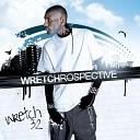 Wretch 32 - Ina Di Ghetto