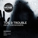 Toil Trouble - One Of Those Days