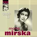 Marta Mirska - Ju nie my l o mnie wi cej