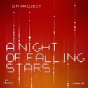 GM Project - A Night of Falling Stars Original