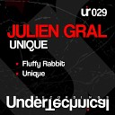 Julien Gral - Unique Original Mix