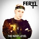 Feryl - All I Wanna Do