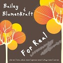 Bailey - For Real Rene Ablaze Remix