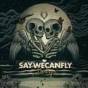 SayWeCanFly - High School