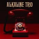 Alkaline Trio - I Can t Believe