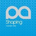 Gordon Star - Shaping Original Mix