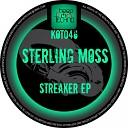 Sterling Moss - Streaker Original Mix