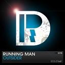 Running Man - Outsider Original Mix