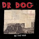 Dr Dog - Lonesome
