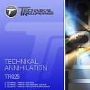 Technikal - Annihilation Original 2003 Mix