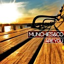 Munchies - Are You Funk Mediterraneo Remix