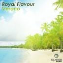 Royal Flavour - Verano Original Mix