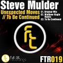 Steve Mulder - Unexpected Moves Matthew Nagle Remix
