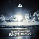 Trance Commando - Sunset Beach Monoss Remix
