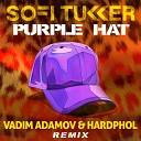 Sofi Tukker - Purple Vadim Adamov Hardphol Remix Radio Edit