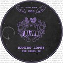 Ramiro Lopez - Keep Goin Round Original Mix