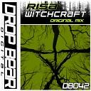 Risa - Witchcraft Original Mix