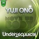 Yuji Ono - My Love Is Blind Original Mix