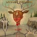 Intimate Stranger - Held