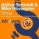 Arthur Schmidt Mike Hovsepian - Nova Original Mix