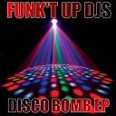 Funk t Up DJs - Boom Diggi Original Mix