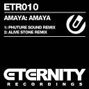 Amaya - Amaya Alive Stone Remix