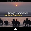 Trance Commando - Indian Sunrise Karact Air Remix