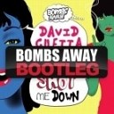 David Guetta - Shot Me Down Bombs Away Remix