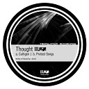 Thought - Protest Songs Original Mix