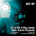 DJ Le Roi Ray Jones feat Pierre Piccarde - Get Up Classic Mix