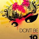 Stan Kolev - Don t Be Dub