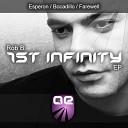 Rob B - Farewell Original Mix