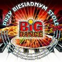 Big Dance - Jak d ugo na Wawelu
